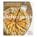 The Perfect Peach: Recipes and Stories